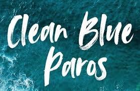 CLEAN BLUE PAROS_ Η ΠΑΡΟΣ ΝΑ ΓΙΝΕΙ ΤΟ ΠΡΩΤΟ ΝΗΣΙ ΧΩΡΙΣ ΠΛΑΣΤΙΚΑ ΜΙΑΣ ΧΡΗΣΗΣ