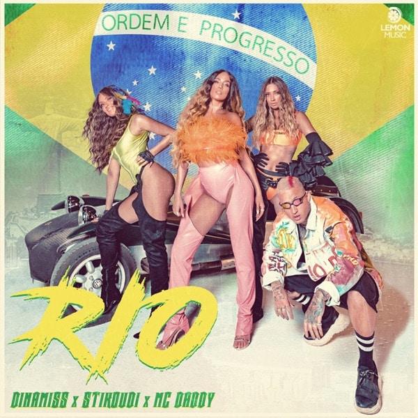 """Dinamiss x Κατερίνα Στικούδη x Mc Daddy  """"Rio"""""""